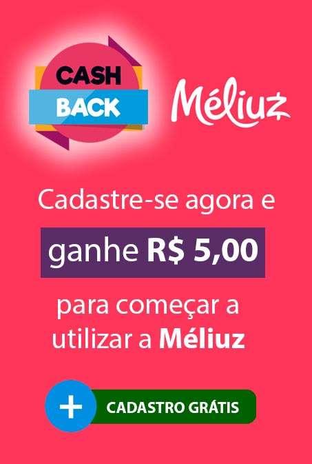 Cash back meliuz - ganhe 5 reais